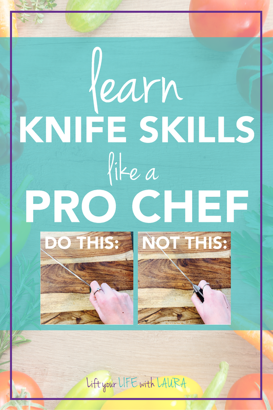 Learn knife skills like a pro chef so you can create health meals at home with confidence! Lift your LIFE with LAURA #healthyrecipes #cookingtips